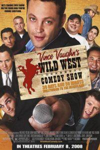 vince vaughns vaughn's wild west comedy show