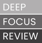 Deep Focus Review