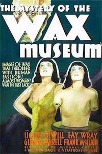 The Mystery of the Wax Museum poster